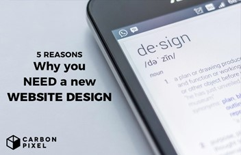 5 Reasons Why You Need A New Website Design