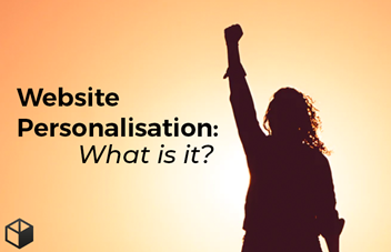Website Personalisation: What is it?